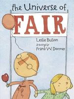 The Universe of Fair - Leslie Bulion