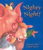 Nighty Night! - Margaret Wild