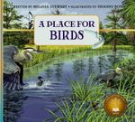 A Place for Birds (Revised Edition) : Place For... - Melissa Stewart