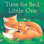 Time for Bed, Little One - Caroline Pitcher