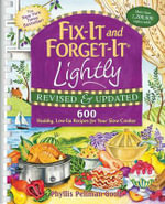 Fix-it and Forget-it Lightly : 600 Healthy, Low-Fat Recipes for Your Slow Cooker - Phyllis Pellman Good