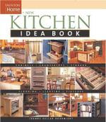 The New Kitchen Idea Book - Joanne Kellar Bouknight