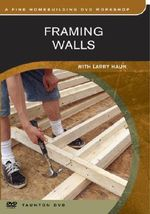 Framing Walls - Larry Haun