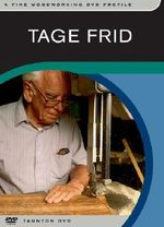 Tage Frid : A Fine Woodworking DVD Profile - Not Available