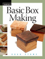 Basic Box Making - Doug Stowe