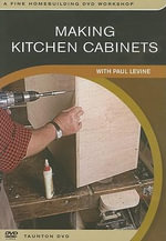 Making Kitchen Cabinets : With Paul Levine - Not Available
