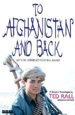 To Afghanistan & Back - Ted Rall