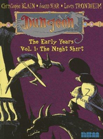 Dungeon: Night Shirt v. 1 : The Early Years - Lewis Trondheim