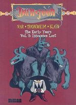 Dungeon: Innocence Lost v. 2 : The Early Years - Lewis Trondheim