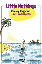 Little Nothings : Uneasy Happiness v. 3 - Lewis Trondheim