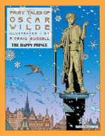 Fairy Tales Of Oscar Wilde : The Happy Prince - P. Craig Russell