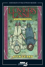 Lover's Lane : Treasury of XXth Century Murder: Lovers' Lane: the Hall-Mills Mystery - Rick Geary