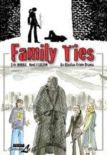 Family Ties : An Alaskan Crime Drama - Eric Hobbs