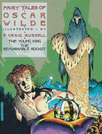 The Fairy Tales of Oscar Wilde : Young King and the Remarkable Rocket Vol. 2 - P. Craig Russell