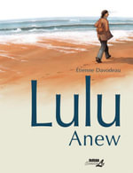 Lulu Anew - Étienne Davodeau
