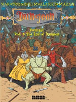 Dungeon: Twilight: Volume 4 : High Septentrion & the End of Dungeon - Lewis Trondheim
