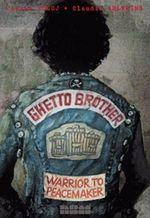 Ghetto Brother : Warrior to Peacemaker - Julian Voloj