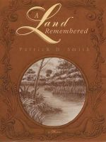 A Land Remembered - Patrick D Smith