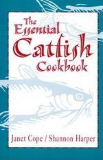 Essential Catfish Cookbook - Janet Cope
