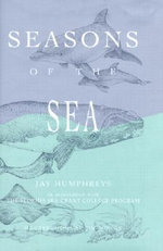 Seasons of the Sea - Jay Humphreys