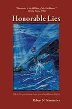 Honorable Lies : Honor - Robert N Macomber