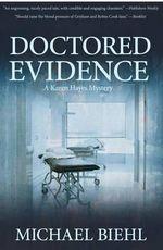 Doctored Evidence - Michael Biehl