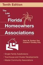 Law of Florida Homeowners Associations - Peter Dunbar