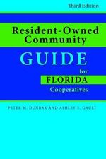 Resident-Owned Community Guide for Florida Cooperatives - Peter Dunbar