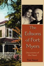 The Edisons of Fort Myers - Smoot Tom