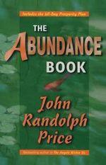 The Abundance Book - John R. Price
