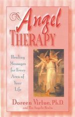 Angel Therapy  :  Healing Messages for Every Area of Your Life - Doreen Virtue