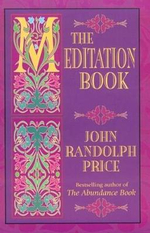 The Meditation Book - John Randolph Price