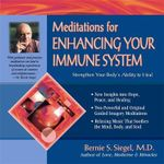 Meditations for Enhancing Your Immune System - Bernie Siegel