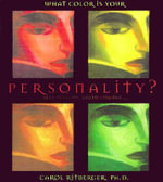 What Color Is Your Personality?  :  Red, Orange, Yellow, Green... - Carol Ritberger