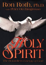 Holy Spirit  :  The Boundless Energy of God - Ron Roth