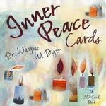 Inner Peace Cards : A Deck of 50 Affirmation Cards to Help You Find Inner Peace - Wayne W. Dyer