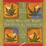 The Four Agreements Cards - Don Miguel Ruiz