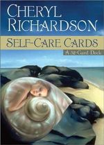 Self-Care Cards - Cheryl Richardson