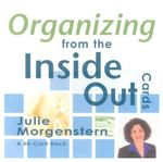 Organizing From the Inside Out Cards - Julie Morgenstern