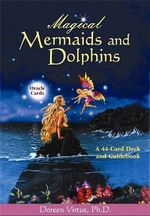 Magical Mermaid and Dolphin Cards : A 44-Card Deck And Guidebook - Doreen Virtue