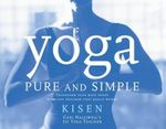 Yoga Pure and Simple - Kisen