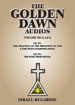 Golden Dawn Audios : Volume 3 - Israel Regardie
