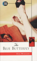 Blue Butterfly : Blue Moon Erotica Series - Don Winslow