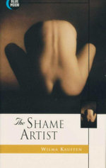 The Shame Artist : Blue Moon Erotica Series - Wilma Kauffen