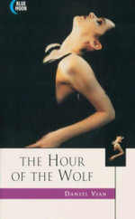 The Hour of the Wolf : Blue Moon Erotica Series - Daniel Vian