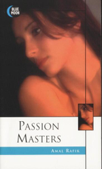 Passion Masters  : Blue Moon Erotica Series - Amal Rafik
