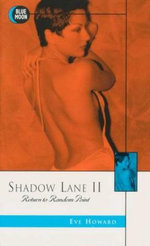 Shadow Lane II : Return to Random Point : Blue Moon Erotica Series - Eve Howard