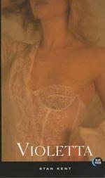 Violetta : Blue Moon Erotica Series - Stan Kent
