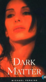 Dark Matter : Blue Moon Erotica Series - Michael Perkins