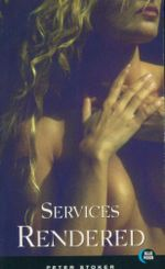 Services Rendered : Blue Moon Erotica Series - Peter Stoker